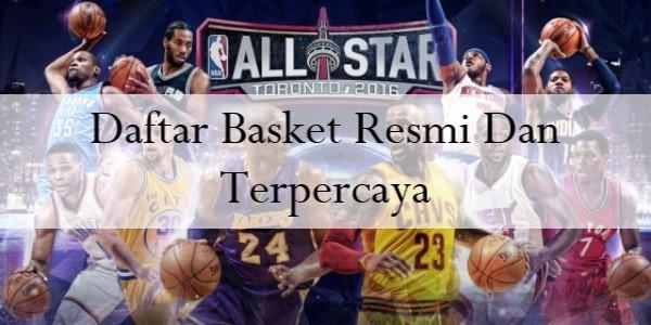 Daftar Basket Resmi dan Terpercaya